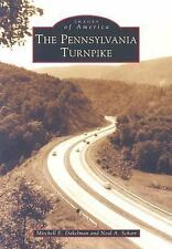 Pennsylvania  Turnpike,  The   (pa)   (images  Of  America): By Mitchell Eric...