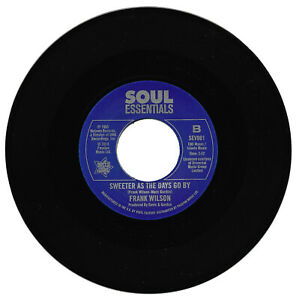 Frank Wilson Do I Love You  Indeed I Do/ Sweeter As The Days Go By Northern Soul