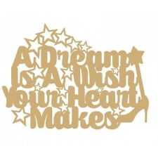 A Dream Is A Wish Your Heart Makes - 3mm MDF Wooden Craft Blank