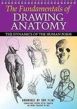 The Fundamentals of Drawing Anatomy,Tom Flint,New Book mon0000065113