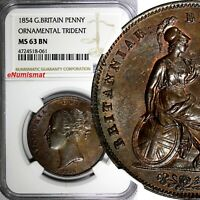 Great Britain Victoria Copper 1854 1 Penny NGC MS63 BN Ornamental trident KM#739