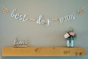 """BEST DOG MUM"" Banner Silver/Rose Gold Birthday/Mothers Day Decoration  2.0mtr"