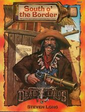 Deadlands RPG Weird West South O the Border SC MINT