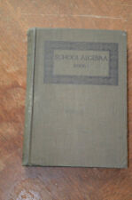School Algebra Book 1 George Wentworth David Eugene Smith 1913