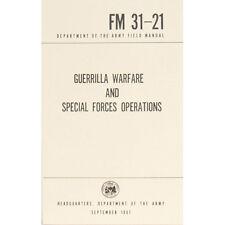 GUERRILLA WARFARE & SPECIAL FORCES OPERATIONS FM 31-21 Manual Book