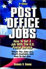 Post Office Jobs: How to Get a Job With the U.S. Postal Service, Third Edition