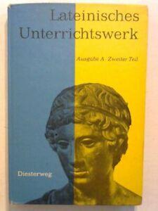 Lateinisches Unterrichtswerk. Ausgabe A. Zweiter Teil. Meurer, Heribert,  566201