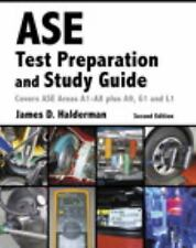 ASE Test Prep and Study Guide by James D. Halderman, 2nd Edition