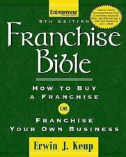 Franchise Bible: How To Acheter A Franchise ou Franchise Your Own Affaire