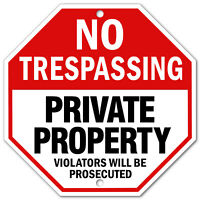 "No Trespassing Sign Private Property Home security Metal Aluminum 12"" x 12"""