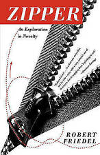 Zipper: An Exploration in Novelty (Reprint)-ExLibrary
