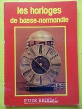 Gérard Lerouxel Les Horloges de Basse-Normandie Guide Heimdal 1981 plaquette