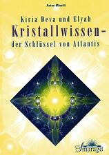 KIRIA DEVA - KRISTALLWISSEN - Der Schlüssel von Atlantis - Antan Minatti BUCH