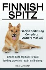 Finnish Spitz. Finnish Spitz Dog Complete Owners Manual. Finnish Spitz Dog Book