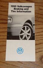 Original 1995 Volkswagen VW Braking & Tire Information Sales Brochure 95 Jetta