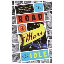 The Road to Mars: A Post-Modem Novel - Acceptable - Idle, Eric - Paperback