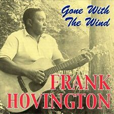 "VG ""Gone With the Wind"" Frank Hovington [CD 19 Tracks Flyright 2000]"