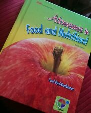 Adventures in Food and Nutrition! by Carol Byrd-Bredbenner (2011, Hardcover)