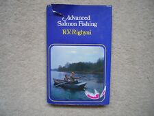 Advanced Salmon Fishing by R.V. Righyni ( Hardback 1973 FIRST EDITION