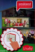LUNDBY 60.7025 Smaland Télécommande pour la nouvelle maison de poupée 1:18