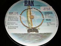 "MUD * MOONSHINE SALLY * 7"" SINGLE EXCELLENT 1975 RAK RECORDS RAK 208"