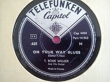78 TOURS T-BONE WALKER-ON YOUR WAY BLUES/GO BACK TO THE ONE YOU LOVE
