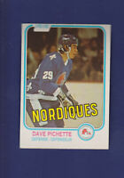 Dave Pichette RC 1981-82 O-PEE-CHEE OPC Hockey #280 (EXMT) Quebec Nordiques