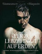 Rammstein Süddeutsche USA/Canada Tour Made in Germany Wer zu Lebzeit gut auf Erd