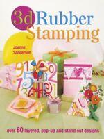 3D Rubber Stamping By Joanne Sanderson
