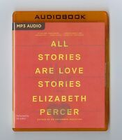 All Stories Are Love Stories: by Elizabeth Percer:  MP3CD Audiobook