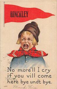 H66/ Hinckley Minnesota Pennant Postcard c1915 Crying Child 117