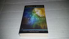 WWW - Watch by Robert J. Sawyer (2011, Paperback) NEW