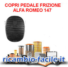 COPRI PEDALE FRIZIONE ALFA ROMEO 147 TUTTI I TIPI PER CODICE ORIGINALE 46828746