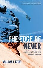The Edge of Never: A Skiers Story of Life, Death,