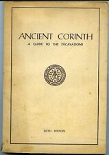 Ancient Corinth. A guide to the excavation. American School of classical studies