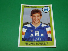 N°200 PERILLEUX MONTPELLIER HERAULT MSC PANINI FOOT 94 FOOTBALL 1993-1994