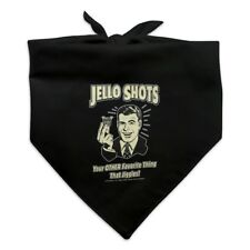 Jello Shots Your Other Favorite Thing That Jiggles Funny Retro Dog Pet Bandana