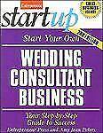 Start Your Own Wedding Consultant Business (Entrepreneur Start_up)
