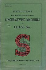 Singer Sewing Manual Instruction Manual for Class 62 Model Machines