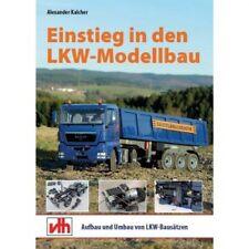 Einstieg in den LKW-Modellbau - Alexander Kalcher