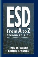ESD from a to Z : Electrostatic Discharge Control for Electronics by John M....