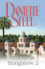 Bungalow 2 - by Danielle Steel - A New Hardback Book