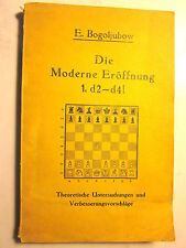 Die MODERNE EROEFFNUNG 1. d2-d4! by E. Bogoljubow (Softcover/126 Pages/1928)