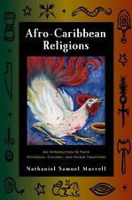 Afro-Caribbean Religions: An Introduction to Their Historical, Cultural, and Sa
