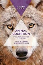 Animal Cognition: Evolution, Behavior and Cognition by Clive D.L. Wynne Hardcove