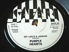 "PURPLE HEARTS - MY LIFE'S A JIGSAW  7"" VINYL"