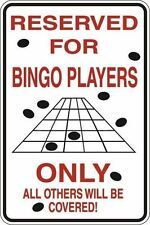 """*Aluminum* Reserved For Bingo Players Only 8""""x12"""" Metal Novelty Sign S100"""