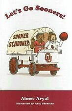 LETS GO SOONERS By Aryal Aimee - Hardcover **BRAND NEW**