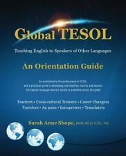 Global Tesol: Teaching English to Speakers of Other Languages
