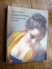 La donation Jacques Petithory au musée Bonnat, Bayonne 1997 Musées Nationaux